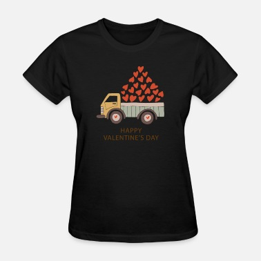 I Love You Dearly Truckload of Love - Happy Valentine's Day - Women's T-Shirt