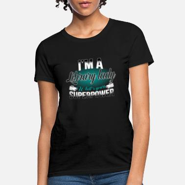 Library library lady - Women's T-Shirt