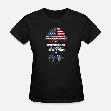 Israeli Girls American grown with Israeli roots - Women's T-Shirt