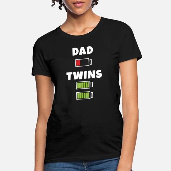 Dad Low Battery Twins Full Birthday Gift Happy Tee Womens T Shirt