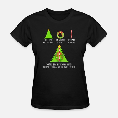 Holly Christmas Tree The Tree Of Christmas The Wreath Of Holly Cane - Women's T-Shirt