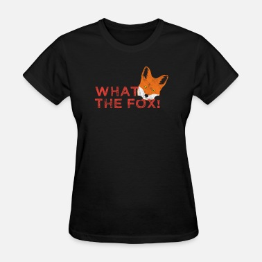 Puns Animal Puns What the fox! - Women's T-Shirt
