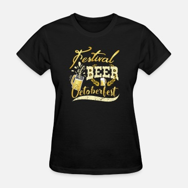 Beer Festival FESTIVAL OF BEER - Women's T-Shirt