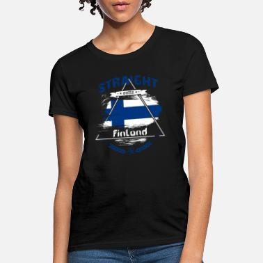 Finland Country Country Shirt - Straight Outta Finland - Women's T-Shirt