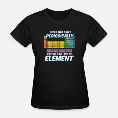 Xenon I wear this shirt periodically - Women's T-Shirt