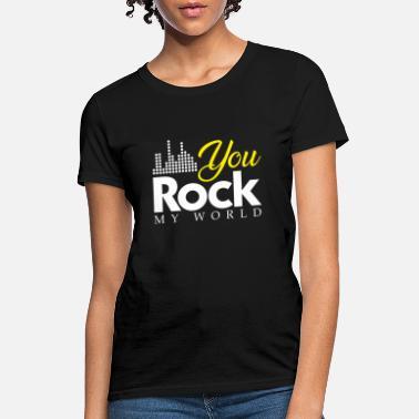 8c6b53537 You Rock my World present christmas gift - Women's ...