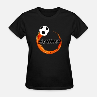Soccer Striker Striker - Women's T-Shirt
