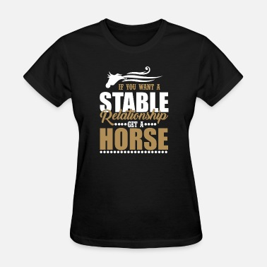 Horse Stable Stable Relationship Horse - Women's T-Shirt