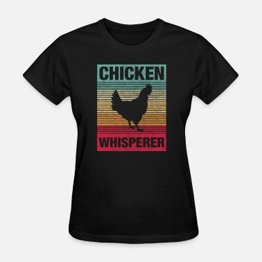 Chicken Coop chicken whisperer retro vintage - Women's T-Shirt