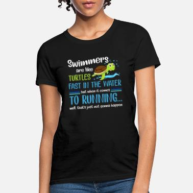 Hawaiian Tribal Turtle swimmers are like turtles fast in the water but wh - Women's T-Shirt