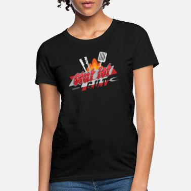 Glut Grill Master Glut is good - Women's T-Shirt