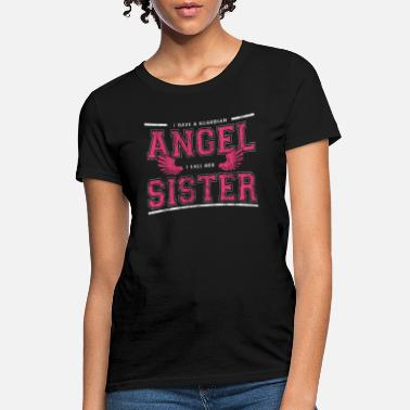 Angels Guardian Angel Sister - Women's T-Shirt