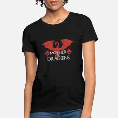 Mother mother of dragons animals angry viking - Women's T-Shirt