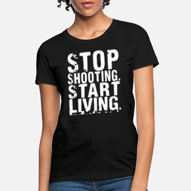 stop shooting start living america - Women's T-Shirt