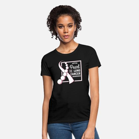 Cancer T-Shirts - Wear Pearl For Lung Cancer Awareness - Women's T-Shirt black