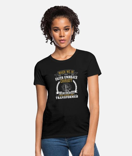 Church T-Shirts - When We In Faith Embrace Christ - D3 Designs - Women's T-Shirt black