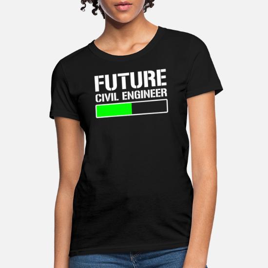 81881dccdba9 Cool T-Shirts - Future Civil Engineer Student Gift T-shirt - Women's T.  Customize