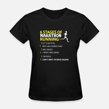 Funny Marathon Marathon Running Stages - Women's T-Shirt