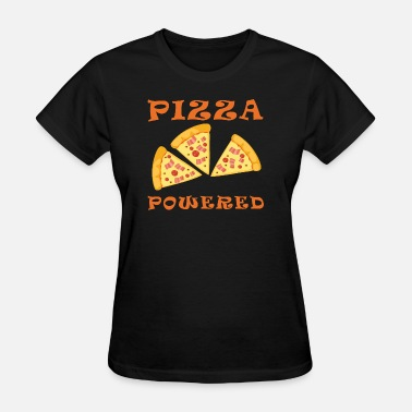 Pepperoni Love Pizza Powered Pepperoni Bacon Pizza Pizza Lover - Women's T-Shirt