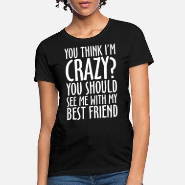 8a17ae3c Shop Best Friends T-Shirts online   Spreadshirt