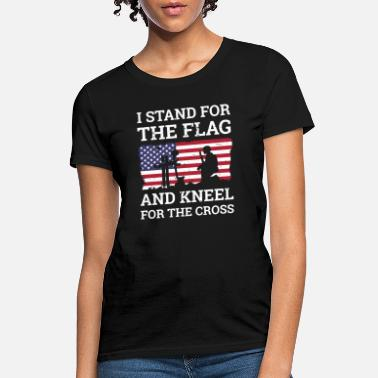 Cross I Stand For The Flag Gift for soldiers and veteran - Women's T-Shirt