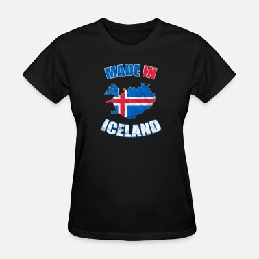 Iceland Flag Iceland flag made in Iceland - Women's T-Shirt
