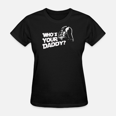 Not Your Daddy Retro Your Daddy - Women's T-Shirt