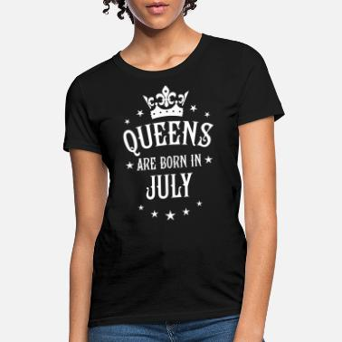 4d6546bf0 19 Queens are born in July Crown Woman - Women's T-. Women's T-Shirt