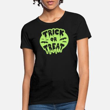 Trick Or Treat Gladditudes Trick or Treat Halloween - Women's T-Shirt