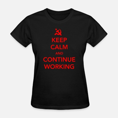 Communist Christmas Communist - Keep Calm and Continue Working - Women's T-Shirt