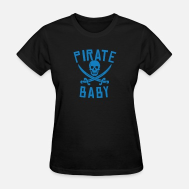 Pirate Baby Pirate Baby - Women's T-Shirt