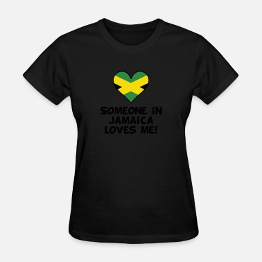 Jamaica Kids Someone In Jamaica Loves Me - Women's T-Shirt