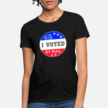 2020 Election Tee - I voted by Mail - Women's T-Shirt