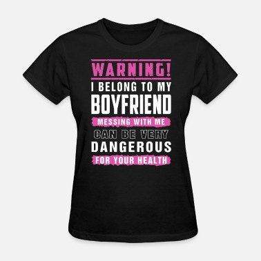I Heart My Football Boyfriend warning i belong to my boyfriend messing with me c - Women's T-Shirt
