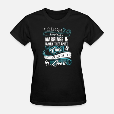 Marriage Slave Groom Marriage - Marriage - tough enough to be marriag - Women's T-Shirt