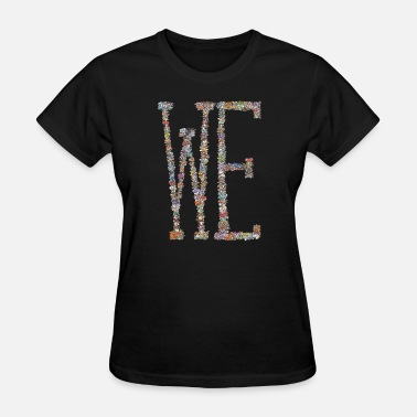 We Are A Team we / mushrooms / team spirit - Women's T-Shirt
