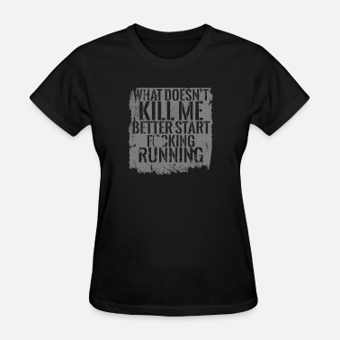 Citystate City of glass - Better start fucking running - Women's T-Shirt