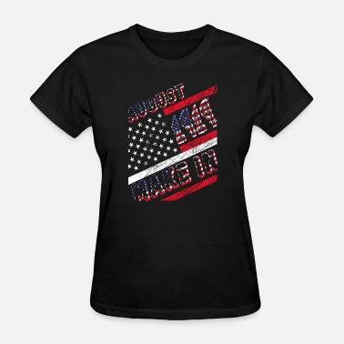 1919 AUGUST SINCE 1919 MADE IN 1919 - Women's T-Shirt