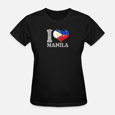 I Love Manila I Love Manila Philippines Filipino Flag Pride - Women's T-Shirt
