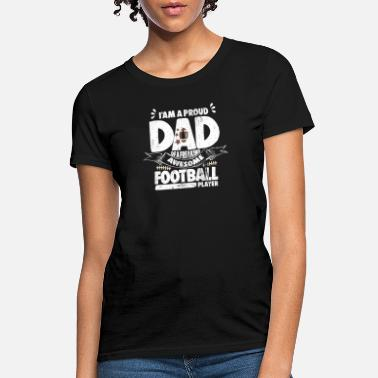I Love College Events Proud American Football Dad Son Pride - Women's T-Shirt
