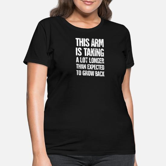 8a8195d71 Front. Back. Back. Design. Front. Front. Back. Design. Front. Front. Back.  Back. Funny T-Shirts - Funny Amputated Missing Arm Amputee Gift - Women's T- Shirt