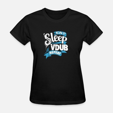 Vdub Vdub - Daily routine eat sleep vdub repeat t - s - Women's T-Shirt