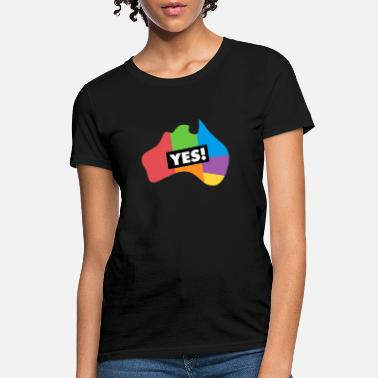 Marriage Yes to marriage equality Australia - Women's T-Shirt