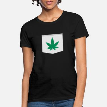 Fake Drug WEED CANNABIS DRUGS - POCKET MONSTER - Women's T-Shirt