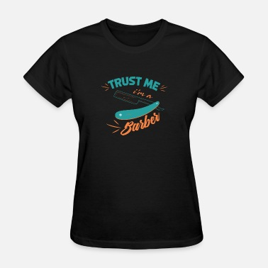 Barber Birthday Barber - Women's T-Shirt