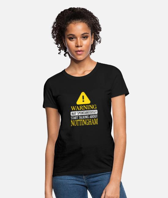 Nottingham T-Shirts - WARNING!: Nottingham - Women's T-Shirt black