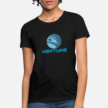 Neptune Neptune Planet Solar System Space Earth Sun Gift - Women's T-Shirt