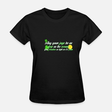 St Patricks Day Sayings St. Patrick's Day poem saying from Ireland - Women's T-Shirt