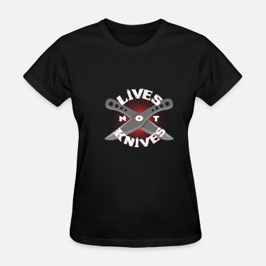 Butterfly Knife Live no knife gift idea knife throw cool - Women's T-Shirt