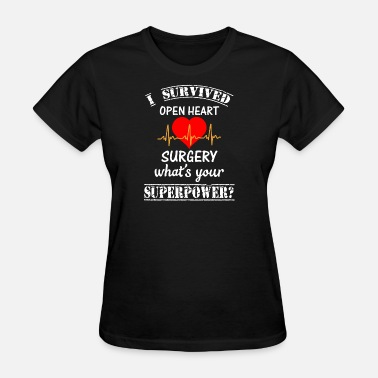 Mens 3x Funny Love - i survived open heart surgery what's your - Women's T-Shirt